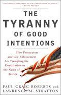 Unintended tyranny
